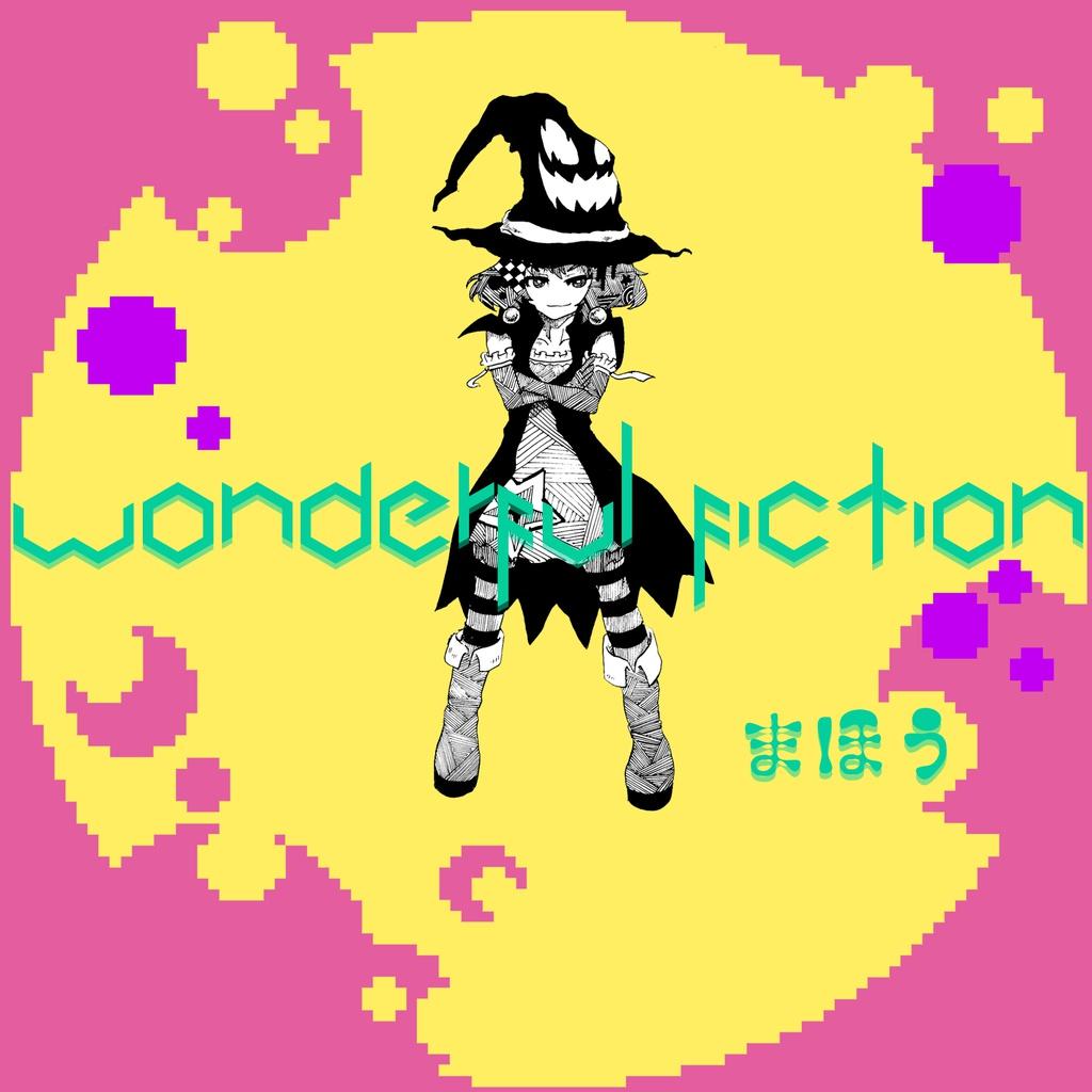 wonderful fiction ~まほう~