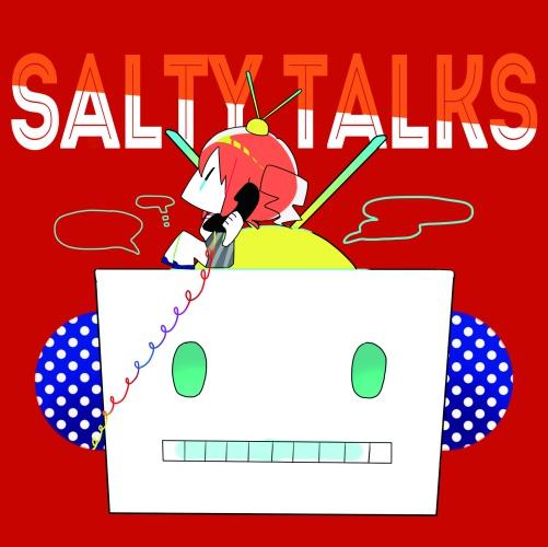 3rdAlbum『SALTY TALKS』