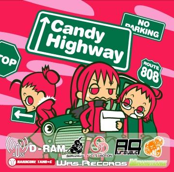 Candy Highway / D-RAM