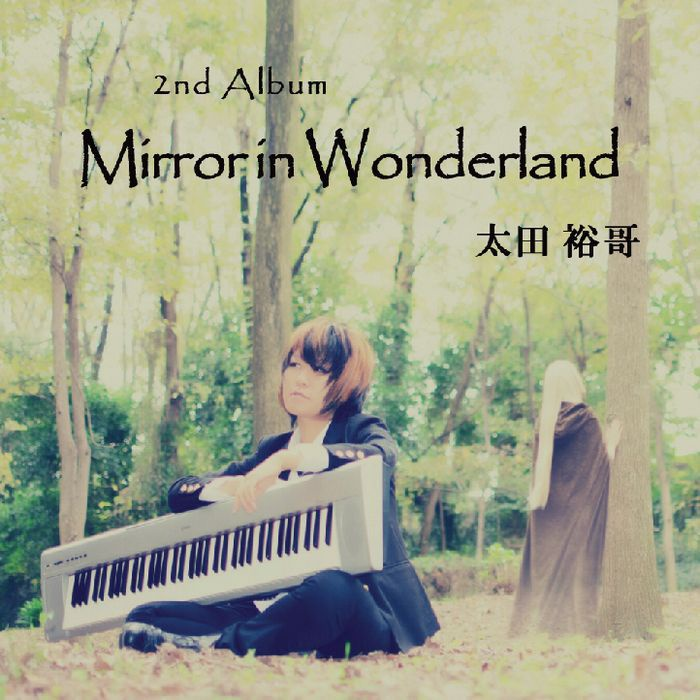 2ndアルバム『Mirror in Wonderland』