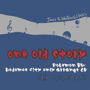 one old story