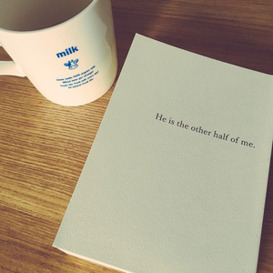 He is the other half of me.