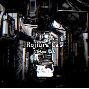 Rojiura Cat / Virtual Cat 1st Album