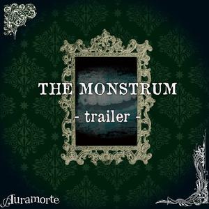 "THE MONSTRUM Trailer ""欲望喰らいがやってくる"""