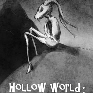 Hollow World;