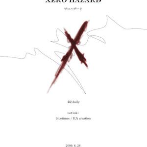 XERO HAZARD #2