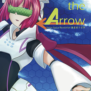 Chasing the Arrow-Dance Dance Revolution譜面紹介合同-