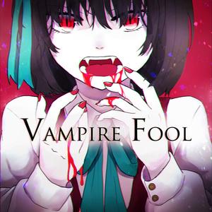Vampire Fool