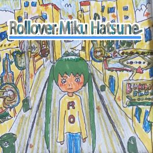 Rollover Miku Hatsune (カラオケ付)