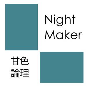 night maker