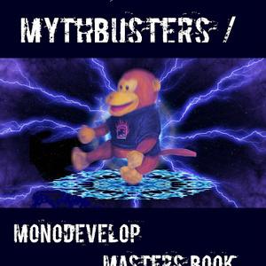 Xamarin MythBusters / MonoDevelop Masters Book