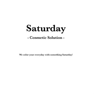 Saturday -Cosmetic Solution-