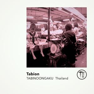 TABINOONGAKU Thailand