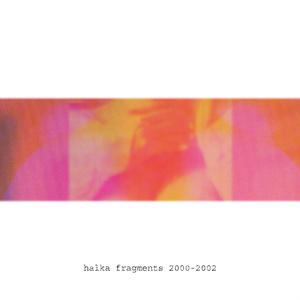 fragments 2000-2002