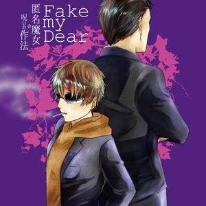 Fake my Dear