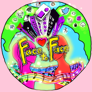 【¥0】「Face to Face」※試聴可