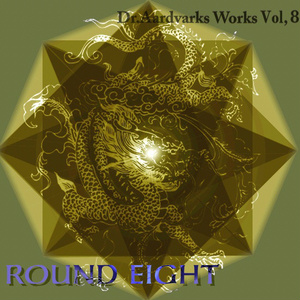 Dr.Aardvarks Works Vol,8 Round eight