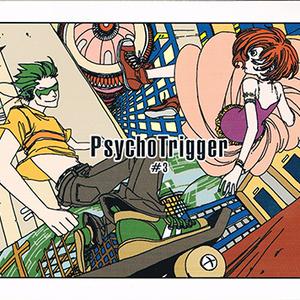 Psychotrigger#3