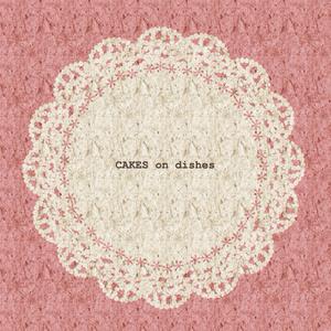 イラスト集「CAKES on dishes」