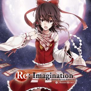 Re:Imagination -Amateras Records Remixes Vol.1- / Amateras Records