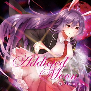 Addicted Moon / Amateras Records [Download Edition]