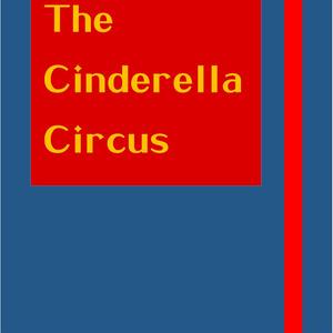 【夢病物語】☆The Cinderella Circus☆
