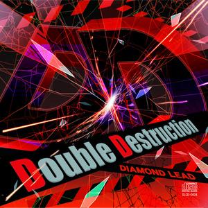 Double Destruction
