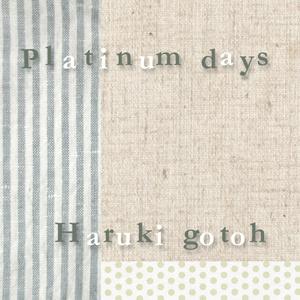 Platinum days