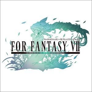 FOR FANTASY VII