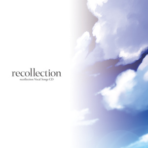 recollection Vocal Songs CD (DL版)