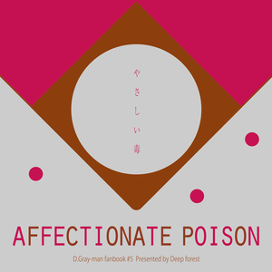 AFFECTIONATE POISON
