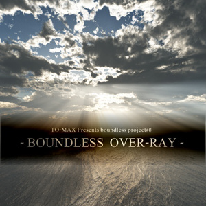 boundless over-ray