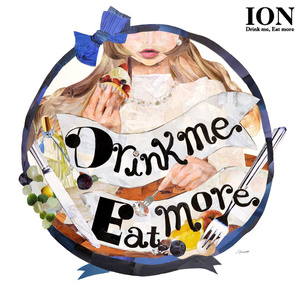 【DL販売】Drink me,Eat more/ION
