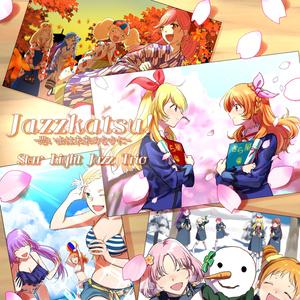 Jazzkatsu! -思い出は未来のなかに-