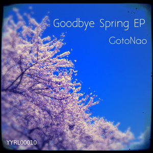 Goodbye Spring EP