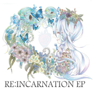RE:INCARNATION EP