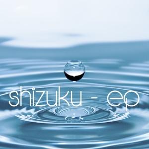 Shizuku - EP