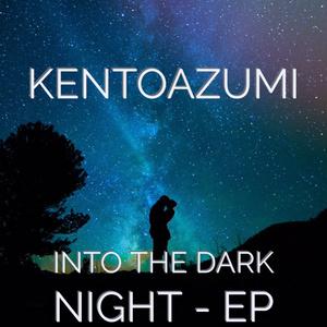 Into the Dark Night (Short Ver.)