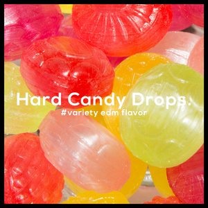 Hard Candy Drops. #variety edm flavor