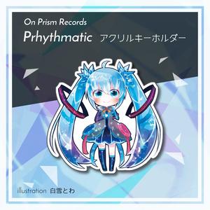 Prhythmaticオリジナルキーホルダー