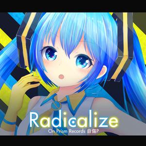 Radicalize EP