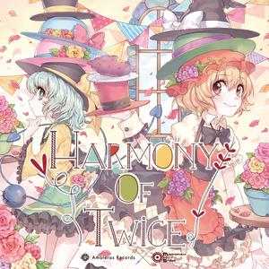 Harmony of Twice