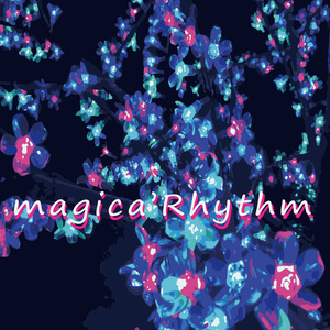 vol.7 magica' Rhythm (楽譜付き)