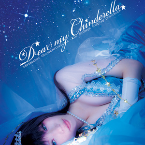 Dear my Chinderella