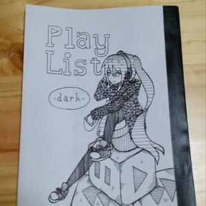 PlayList -dark-