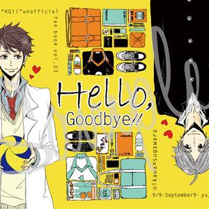 HeLLo, Goodbye!!