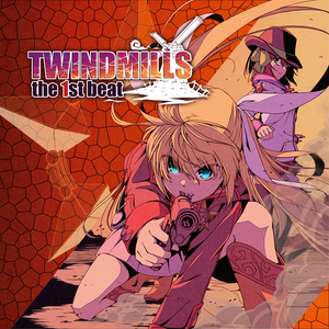 TWINDMILLS -the 1st beat-