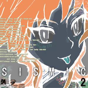 音楽アルバム『SISMIC 2』