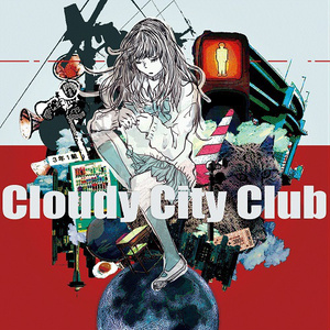Cloudy City Club (Download)