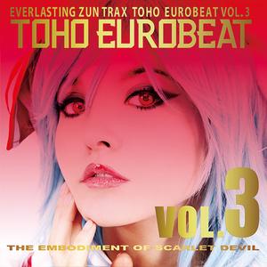 TOHO EUROBEAT VOL.3 THE EMBODIMENT OF SCARLET DEVIL